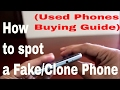 what to check when buying a used phone | Buying a used phone or second had phone guide