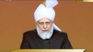 Jalsa Salana UK 2011 Opening Address by Hadhrat Mirza Masroor Ahmad aba