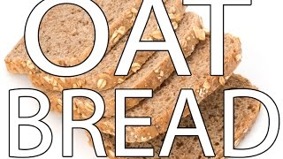 Oat Bread  | The Bearded Chef | The Friday Zone | Pbs