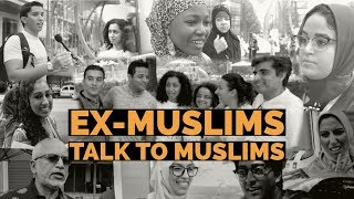 Ex-Muslims talk to Muslims