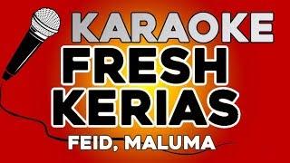 KARAOKE (Fresh Kerias - Feid, Maluma)
