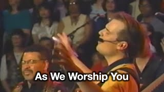 "As We Worship You - from ""Live at Home"" with Tommy Walker"