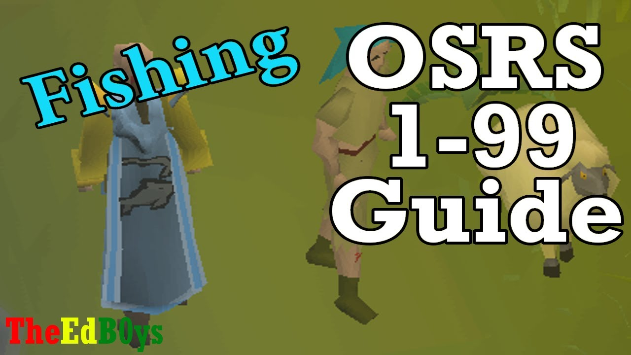Runescape 2007 1-99 Fishing Guide | OSRS 99 Fish Guide