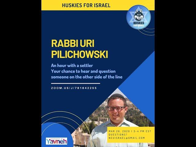 Rabbi Pilichowski A Settler's Perspective   Huskies For Israel