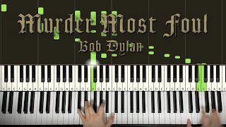 Bob Dylan - Murder Most Foul (Piano Tutorial Lesson)
