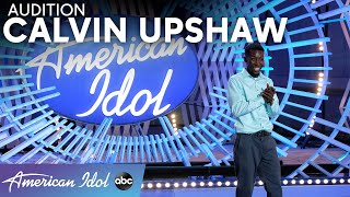 Inspiring! Calvin Upshaw Bares His Soul For The Judges - American Idol 2021