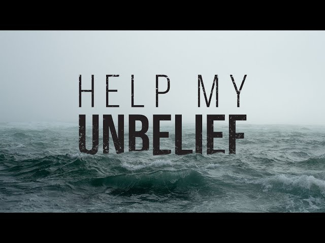 Help My Unbelief | New Point Church