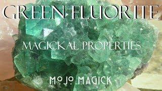 The Magickal Properties of Green Fluorite