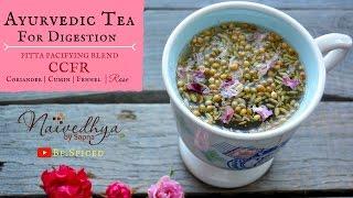 Ayurvedic Digestive TEA | New Take on CCF Tea