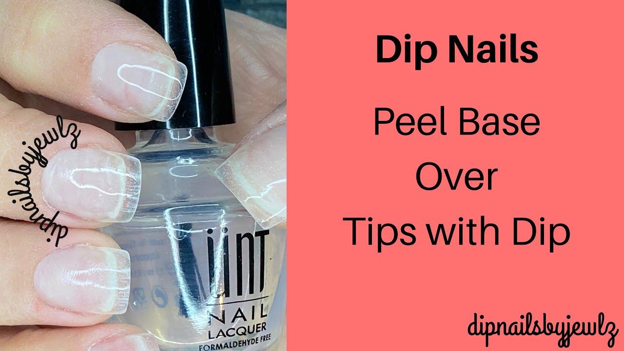 Dip Nails l Peel Base l Tips w/ Dip