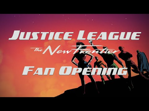 Justice League The New Frontier Intro (Justice League TV Series Theme)