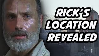 Rick's Location Revealed! How Rick Will Return to The Walking Dead Season 10 Theory and Discussion!
