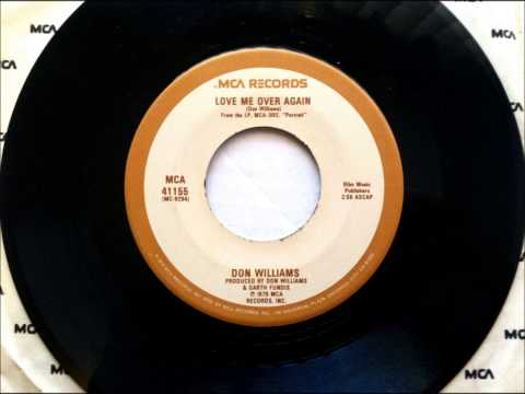 Love Me Over Again , Don Williams , 1979 Vinyl 45RPM