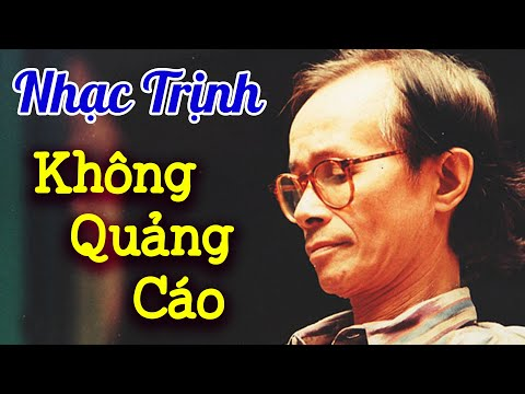 Nhạc Trịnh Công Sơn Chọn Lọc KHÔNG QUẢNG CÁO - Nhạc Vàng Trữ Tình Hay Nhất Mọi Thời Đại