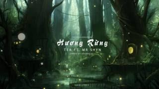 Hương Rừng | TeA ft  Mr Shyn | Prod by VoVanDuc | [ Lyric Videoᴴᴰ ]