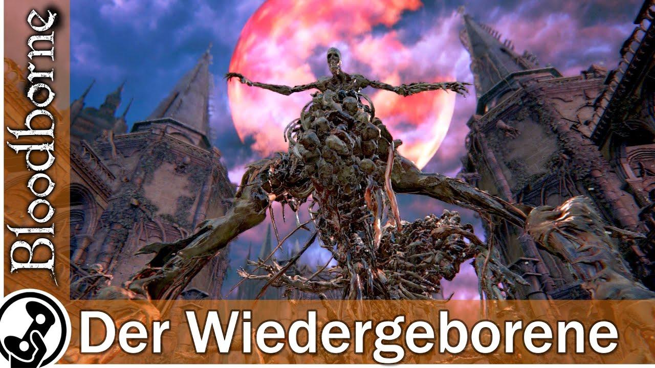 Bloodborne Der Wiedergeborene