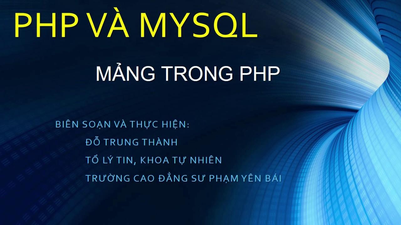PHP: Bài 6. Mảng và vòng lặp foreach trong PHP
