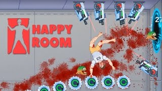 Happy Room - Best Killing Machine Ever! - Let