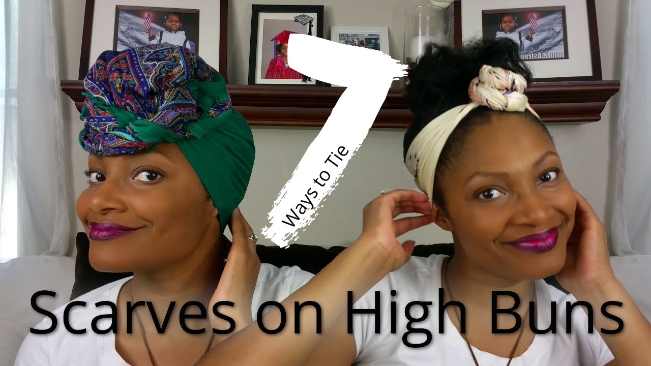 How To Tie Scarves On A High Bun My Natural Hair Postpartum