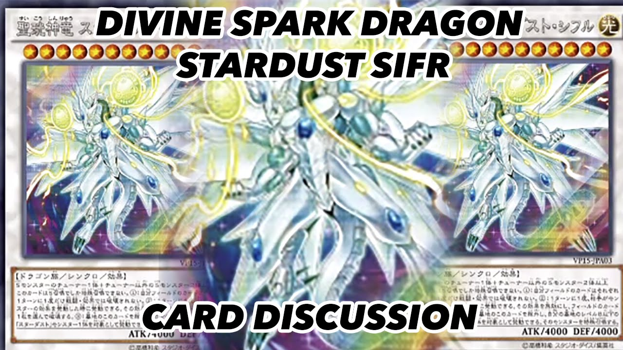 Divine Spark Dragon Stardust Sifr Card Discussion Quasar