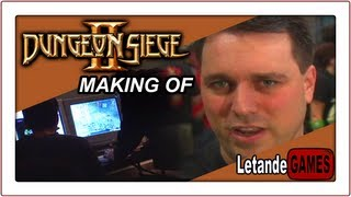 Making of Dungeon Siege II