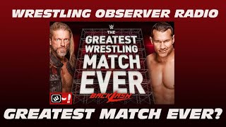 Was it the greatest wrestling match ever?: Wrestling Observer Radio