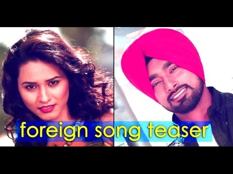 ' Foreign ' Song Teaser - | Desi Brand | - Chan...