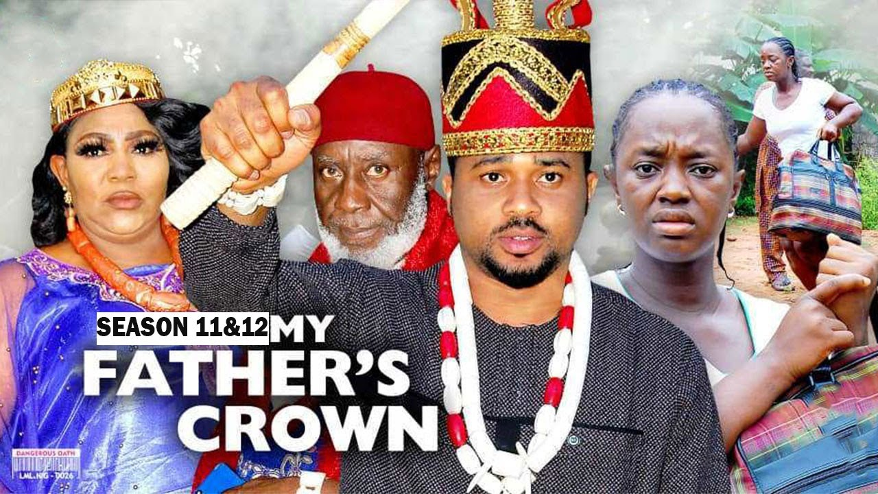 Download MY FATHER'S CROWN 11&12 {NEW LUCHI DONALD MOVIE) - 2021 LATEST NIGERIAN NOLLYWOOD MOVIES/ NOLLYWOOD