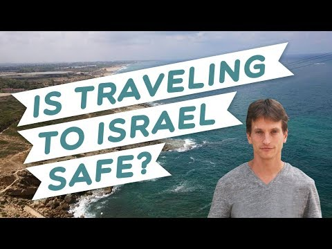 Is traveling to Israel safe?