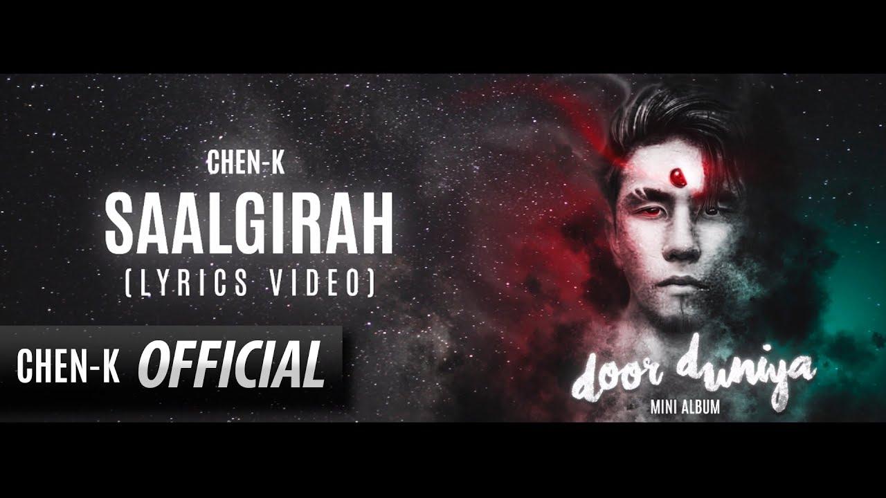 CHEN-K - Saalgirah (Lyrics Video)