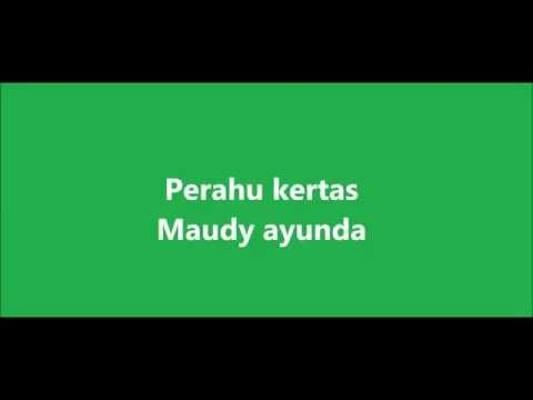 Perahu kertas - Maudy ayunda (Lyrics)
