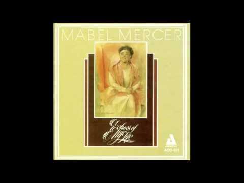 Mabel Mercer Be A Child