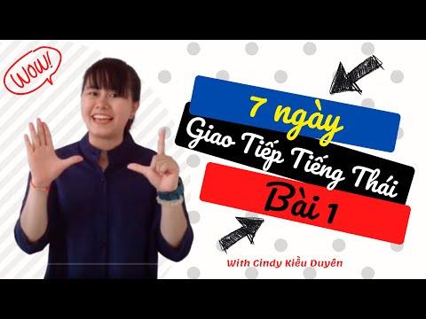 Học tiếng Thái giao tiếp trong vòng 7 ngày | Bài 1| Phiên âm tiếng Việt | Cindy V.