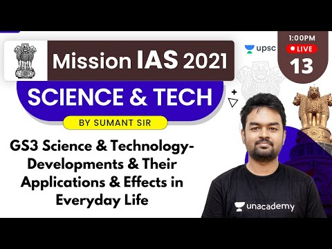 Mission IAS 2021 | Science & Technology by Sumant Sir | GS3