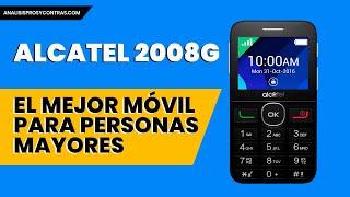 📱【 Alcatel 2008G 】📱 « Análisis y Opiniones del Móvil para personas Mayores »