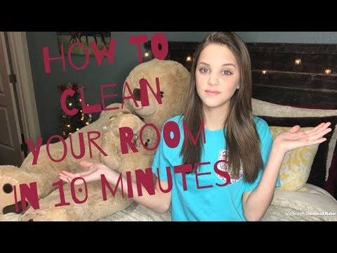 How to Clean your Room in 10 Minutes 2018