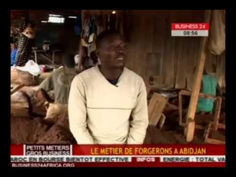 Business 24 / Petits metiers Gros business -  le metier de forgeron à Abidjan