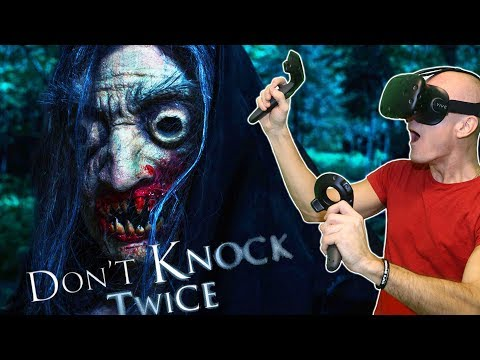 MOST SCARY HORROR GAME IN VIRTUAL REALITY? | Don't Knock Twice HTC Vive & TPCAST VR Gameplay