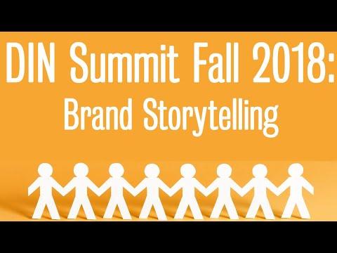 Fall 2018 Digital Influencers Summit: Brand Storytelling (Part 5)
