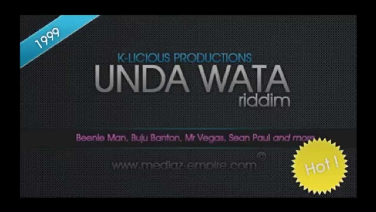 unda wata riddim mix