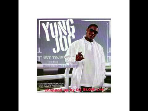 Yung Joc -First Time chopped up by DJ-SLOW-LEE