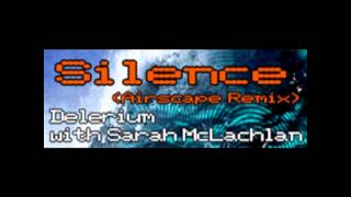 Silence (Airscape Remix) - Delerium with Sarah McLachlan