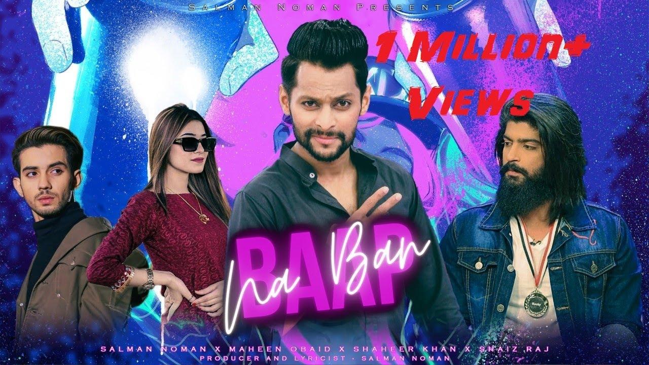 Download Baap Na Ban   Salman Noman   Shaheer Khan   Maheen Obaid   Shaiz Raj   Atufa   New Song 2021