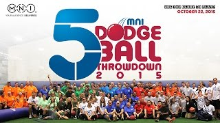 MNI Dodgeball Throwdown 2015