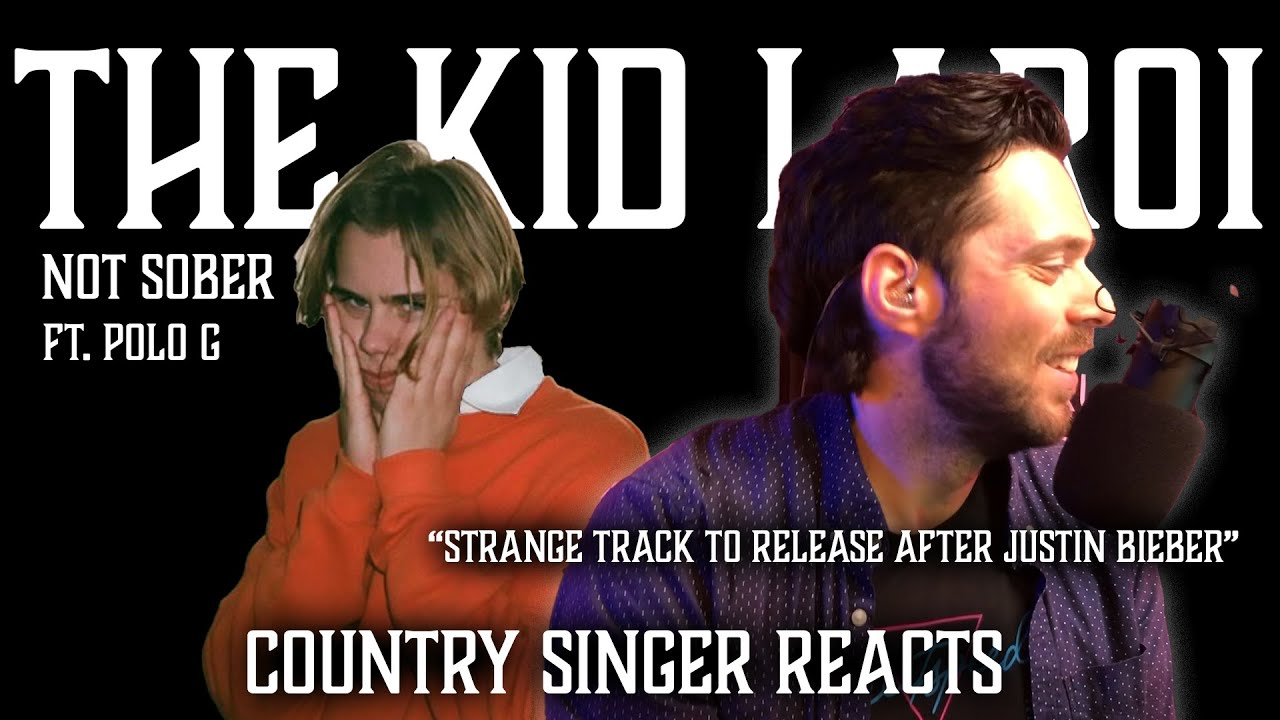 Country Singer Reacts To The Kid Laroi Not Sober ft Polo G and Stunna Gambino