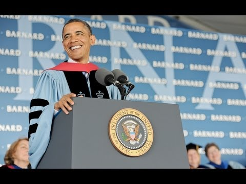 Barnard College Commencement 2012 Keynote Address by Barack Obama, President of the United States