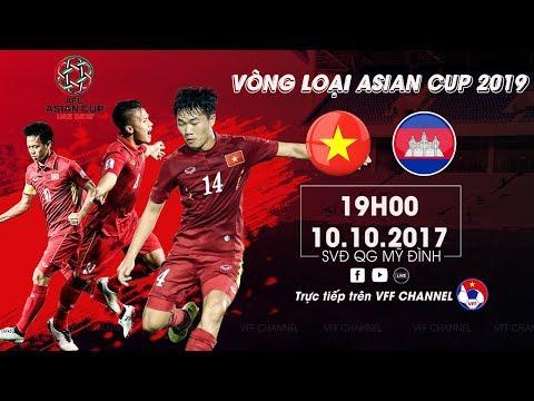 Full | Việt Nam vs Campuchia | Vòng loại bảng C | ASIAN Cup 2019