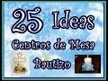 25 Ideas. Centros de Mesa para bautizos. 25 Ideas Centerpieces for baptism