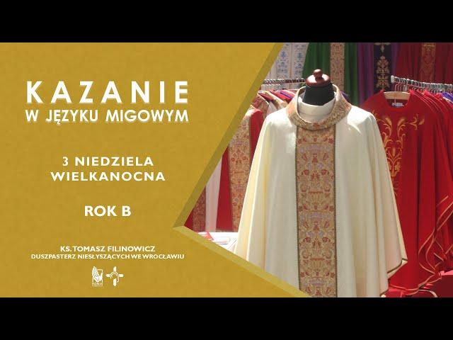 KAZANIE 3 niedziela Wielkanocna. Rok B