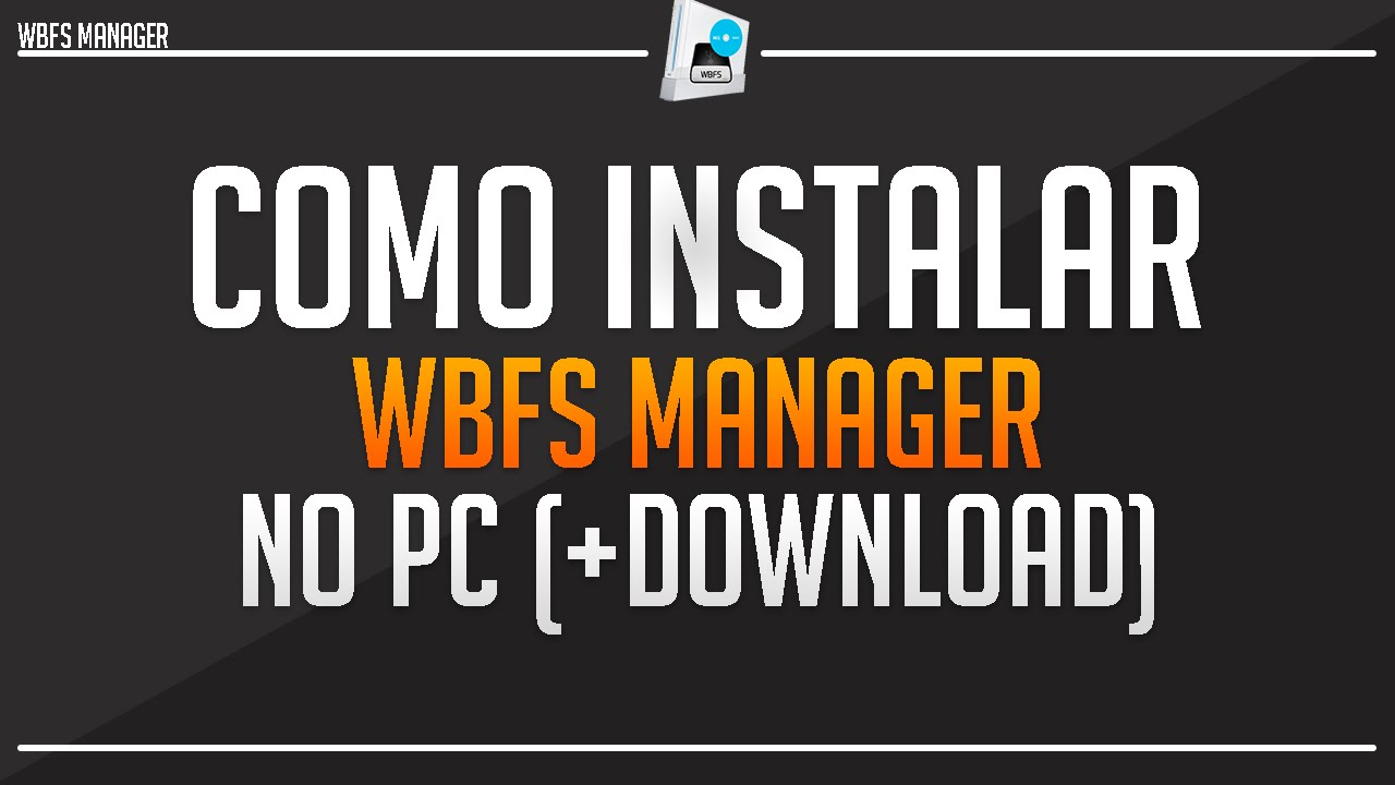 3.0.1 MANAGER TÉLÉCHARGER WBFS